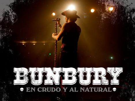 Bunbury - 'En Crudo y al Natural'